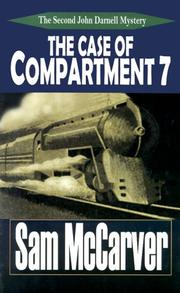 The case of compartment 7 by Sam McCarver