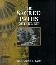 The Sacred Paths of the West by Theodore M. Ludwig