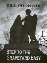 Step to the graveyard easy by Bill Pronzini