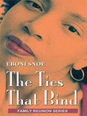 The ties that bind by Eboni Snoe
