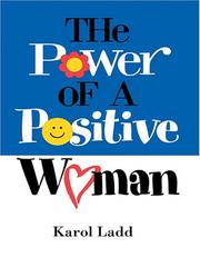 The Power of a Positive Woman by Karol Ladd