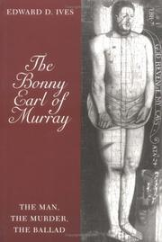 The bonny Earl of Murray by Edward D. Ives