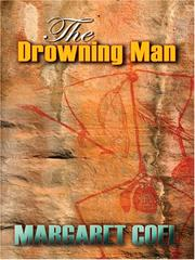 The Drowning Man by Margaret Coel