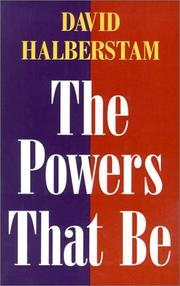 Cover of: The powers that be by Halberstam, David., David Halberstam