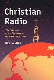 Christian radio by Robert H. Lochte