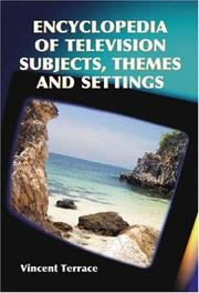 Encyclopedia of Television Subjects, Themes And Settings PDF