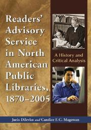 Cover of: Reader&#39;s Advisory Service in North America Public Libraries 1870-2005 by Juris Dilevko, Candice F.C. Magowan