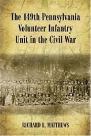 149th Pennsylvania Volunteer Infantry Unit in the Civil War