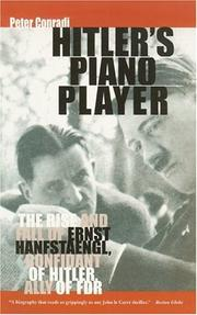 Hitler's Piano Player: The Rise and Fall of Ernst Hanfstaengl PDF