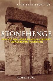 A Brief History of Stonehenge by Aubrey Burl