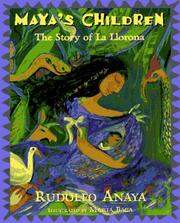 Maya's Children by Rudolfo A. Anaya