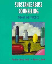 Substance Abuse Counseling by Robert L. Smith