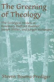 The greening of theology by Steven Bouma-Prediger