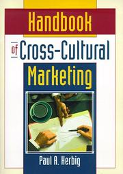 Handbook of Cross Cultural Marketing by Paul A. Herbig