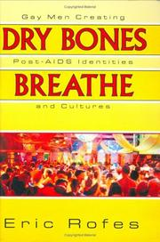 Dry bones breathe by Eric E. Rofes