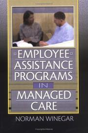 Employee Assistance Programs in Managed Care by Norman Winegar