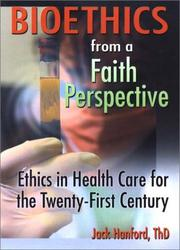 Bioethics from a Faith Perspective PDF