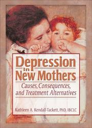 Depression In New Mothers by Kathleen A. Kendall-Tackett
