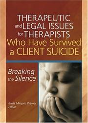 Therapeutic And Legal Issues For Therapists Who Have Survived A Client Suicide PDF