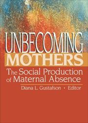 Unbecoming Mothers PDF