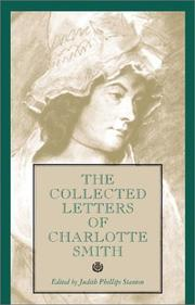 The collected letters of Charlotte Smith by Charlotte Turner Smith
