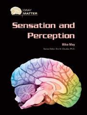 Sensation And Perception (Gray Matter) PDF