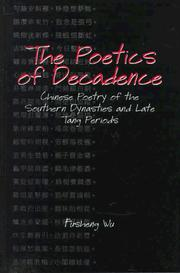 The poetics of decadence by Fusheng Wu