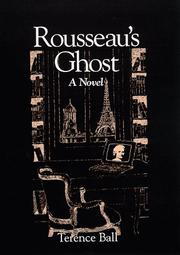 Cover of: Rousseau's ghost by Terence Ball