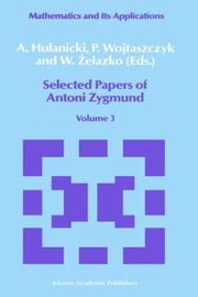 Selected papers of Antoni Zygmund by Antoni Zygmund