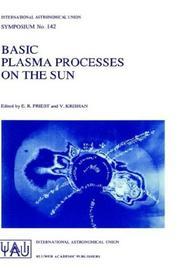 Basic Plasma Processes on the Sun (International Astronomical Union Symposia)