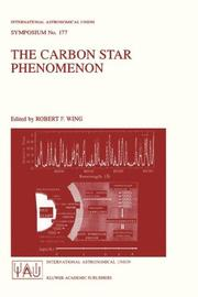The Carbon Star Phenomenon (International Astronomical Union Symposia Volume 177) PDF
