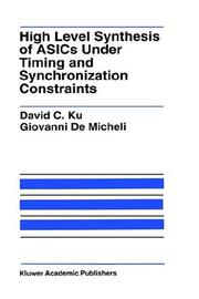 High level synthesis of ASICs under timing and synchronization constraints