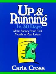 Up and Running in 30 Days by Carla Cross