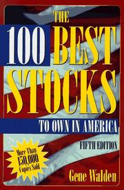 The 100 best stocks to own in America by Gene Walden