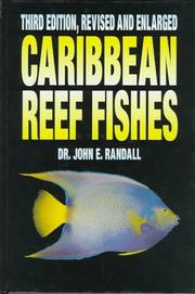 Caribbean reef fishes by John E. Randall
