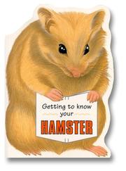 Getting to Know Your Hamster PDF