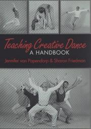 Teaching Creative Dance by Jennifer Van Papendorp