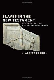 Slaves in the New Testament by James Albert Harrill