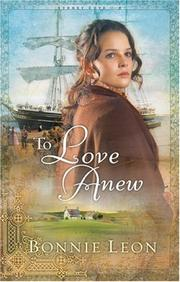 To Love Anew (Sydney Cove Series #1) by Bonnie Leon