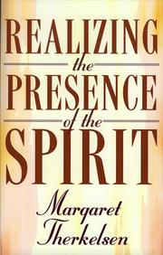 Realizing the presence of the Spirit by Margaret Therkelsen
