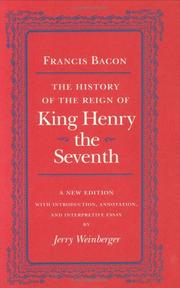 Historie of the raigne of King Henry the Seventh by Sir Francis Bacon
