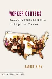 Worker Centers by Janice Fine