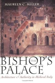 The bishop's palace by Maureen C. Miller