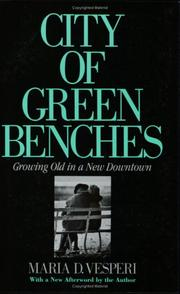 City of green benches by Maria D. Vesperi