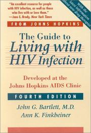 The guide to living with HIV infection by John G. Bartlett
