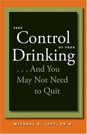 Take Control of Your Drinking...And You May Not Need to Quit PDF