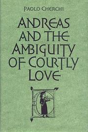 Andreas and the ambiguity of courtly love by Paolo Cherchi
