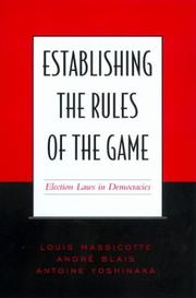 Establishing the Rules of the Game
