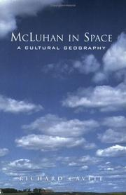McLuhan in space by Richard Cavell