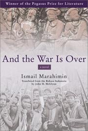 And the war is over by Ismail Marahimin